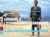 Piero San Giorgio: 2/2 - Survivre à l'Effondrement économique (Le Libre Journal d'Emmanuel Ratier, 19/10/2011, Radio Courtoisie)