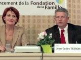 Conférence de presse de lancement de la Fondation de la Famille (Fonds de dotation)