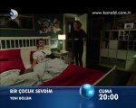 Kanal D - Dizi / Bir Çocuk Sevdim (8.Bölüm) (28.10.2011) (Yeni Dizi) (Fragman-1) (SinemaTv.info)