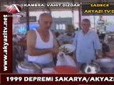 Akyazı 1999 depremi 5.bölüm AKYAZI TV