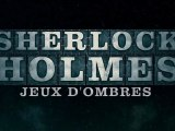 Sherlock Holmes 2 : Jeu d'Ombres - Bande-Annonce / Trailer #2 [VF|HD]