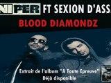Sniper feat. Sexion d'Assault - Blood Diamondz