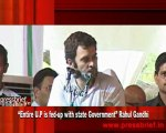 """""""Entire U.P is fed-up with state Government"""" Rahul Gandhi"""