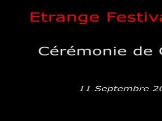Étrange Festival - CLOTURE - Cérémonie de Cloture