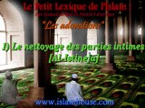 Les adorations - 1) Le nettoyage des parties intimes [Al-Istineja]