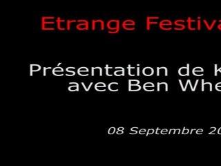 Étrange Festival - KILL LIST - Présentation du film par Ben Wheatley