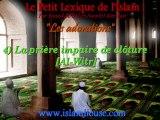 Les adorations - 4) La prière impaire de clôture [Al-Witr]