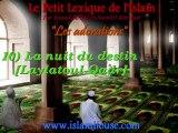 Les adorations - 10) La nuit du destin [Laylatoul-Qadr]