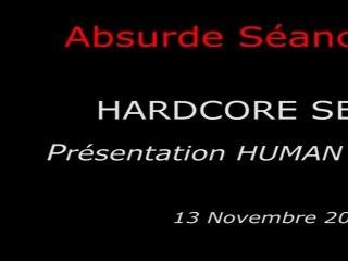 Absurde Séance Paris - HARDCORE SEANCE - Présentation du film THE HUMAN CENTIPEDE