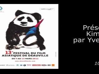 Deauville Asia - KIM JEE-WON - Présentation de Kim Jee-Won par Yves Montmayeur