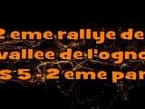 2 eme rallye de la vallee de l'ognon ES 5 2eme partie