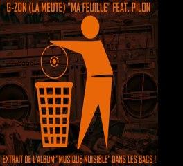 G-ZON (LA MEUTE) FEAT. PILON - MA FEUILLE (PROD. NIZI)