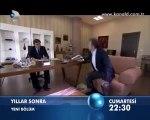 Kanal D - Dizi / Yıllar Sonra (5.Bölüm) (19.11.2011) (Yeni Dizi) (Fragman-1) (SinemaTv.info)
