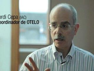Jordi Cepa (IAC) - Coordinador de OTELO