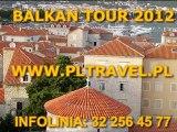 BALKAN TOUR wycieczka 2012- Biuro Podróży, Katowice
