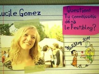 Festiblog 2011: Lucile Gomez - La Marraine!