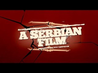A Serbian Film trailer