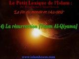 La fin du monde et l'Au-delà - 4) La résurrection [Yawm Al-Qiyama]