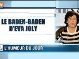 Le Baden-Baden d'Eva Joly