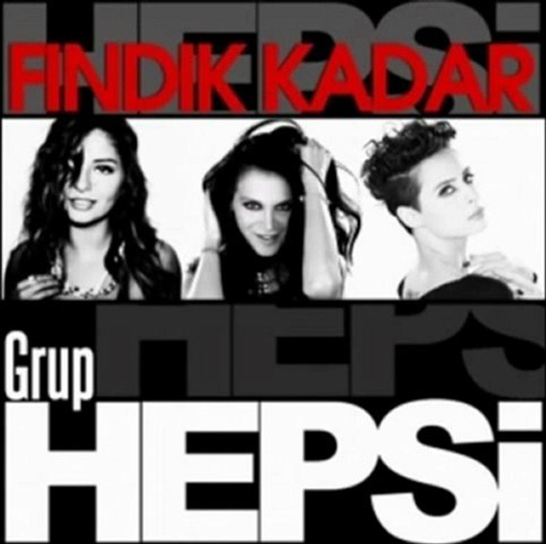 GRUP HEPSİ FINDIK KADAR YENİ 2011 (HEPSİ FINDIK KADAR)2011