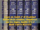 56. Cours du Sahih d' Al Boukhari Début de la création chapitre 6 sur les Anges, hadith N°1-3