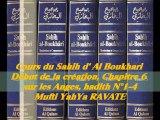 57. Cours du Sahih d' Al Boukhari Début de la création chapitre 6 sur les Anges, hadith N°1-4