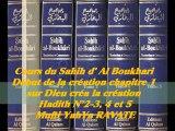 45. 2/2_Cours du Sahih d' Al Boukhari Début de la création chapitre 1 sur dieu créa la création Hadith 2-3, 4, et 5
