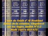55. Cours du Sahih d' Al Boukhari Début de la création chapitre 6 sur les Anges, hadith N°1-2