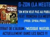 G-ZON (LA MEUTE) FEAT. RONSHA - ON N'EN VEUT PAS AU PUBLIC (PROD. SPIRAL PROD)