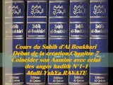 76. Cours du Sahih d' Al Boukhari Début de la création chapitre7 Coincider son Aamine avec celui des anges hadith N°1-1