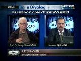 DİYALOG 2 Aralık 2011 Prof.Dr.Oktay SİNANOĞLU - Muharrem BAYRAKTAR 2.Bölüm