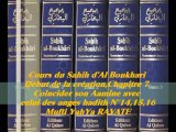 82. Cours du Sahih d' Al Boukhari Début de la création chapitre7 Coincider son Aamine avec celui des anges hadith N°14,15,16