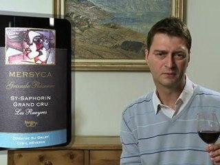 Mersyca Grande Réserve 2009 Domaine du Daley - Dégustation vidéo