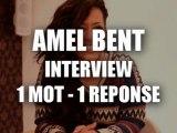 Interview 1 mot / 1 réponse avec Amel Bent