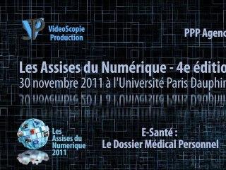 Les Assises du Numérique 2011 - E-Santé et DMP