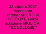 22 ottobre 2007 Incontro Assessore Interlandi Prefetto Operai Isola Pulita  NO PETCOKE NO LICENZIAMENTI SI A.I.A. IL 5 DICEMBRE