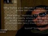 KORN GUITARIST MUNKY RESPONDS TO ARTISAN NEWS ASK THE ARTIST