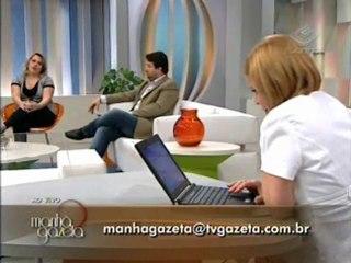 Programa Manhã Gazeta - Tema: Amante