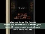 80. Cours du Sunan Abu Dawood Pureté, (62) se laver avant la bouche, puis le nez,63 rincer son nez avec insistance