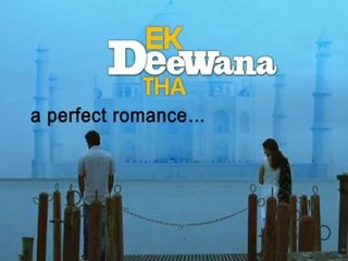 Ekk Deewana Tha - Curtain Raiser