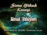 SİRİUS YÜKSEK KONSEYİ-SİRİUS VAHİYLERİ-Patricia Cori kanalıyla