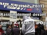 Rassemblement devant l'agence Air France d'Opéra (31.12.2011)