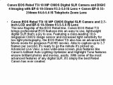 Buy Cheap Canon EOS Rebel T3i 18 MP CMOS Digital SLR Camera and DIGIC 4 Imaging with EF-S 18-55mm f/3.5-5.6 IS Lens + Canon EF-S 55-250mm f/4.0-5.6 IS Telephoto Zoom Lens