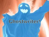 Ghost Writer: When You Need a Ghost!