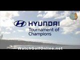 watch The Hyundai Tournament of Champions Tournament golf 2012 online