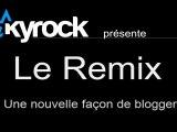Remix et fais-toi remixer !