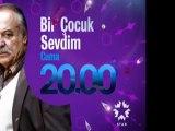 star - Dizi / Bir Çocuk Sevdim (17.Bölüm) (13.01.2012) (Yeni Dizi) (Fragman-1) (SinemaTv.info)