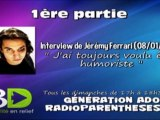 """Interview de Jérémy Ferrari : """"J'ai toujours voulu être humoriste"""" (1ère partie)"""