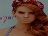 [ PREVIEW + DOWNLOAD ] Lana Del Rey - Lana Del Rey EP 2012 [ NO SURVEY ]
