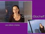 Les idées claires - Caroline Eliacheff